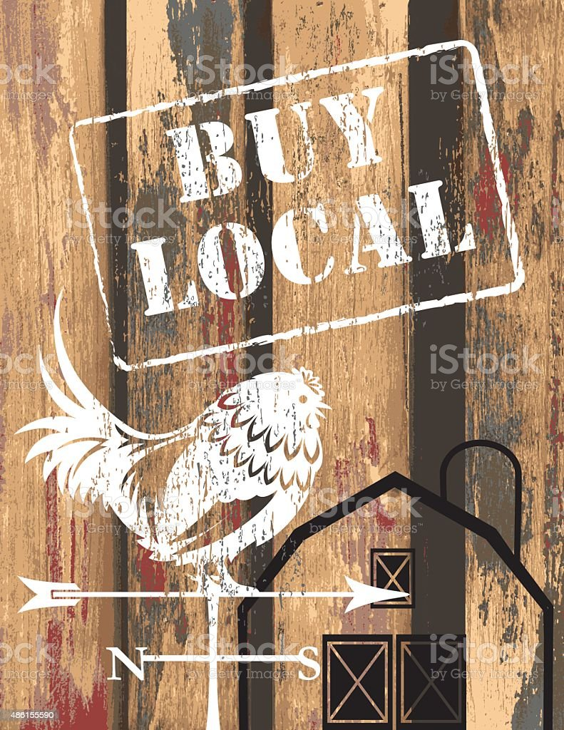 Old Wood With A Farm Market Sign - Buy Local vector art illustration