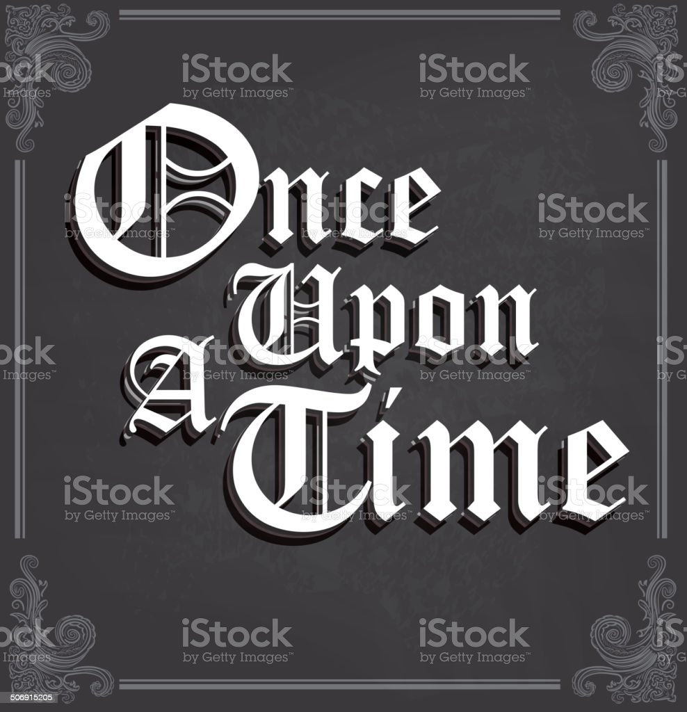 Once Upon a Time text design on chalkboard vector art illustration