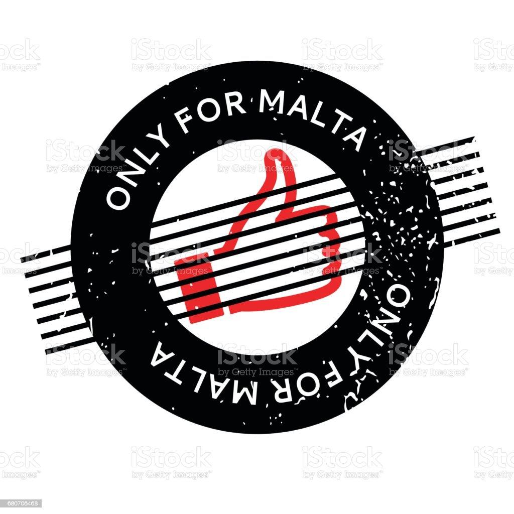Only For Malta rubber stamp vector art illustration