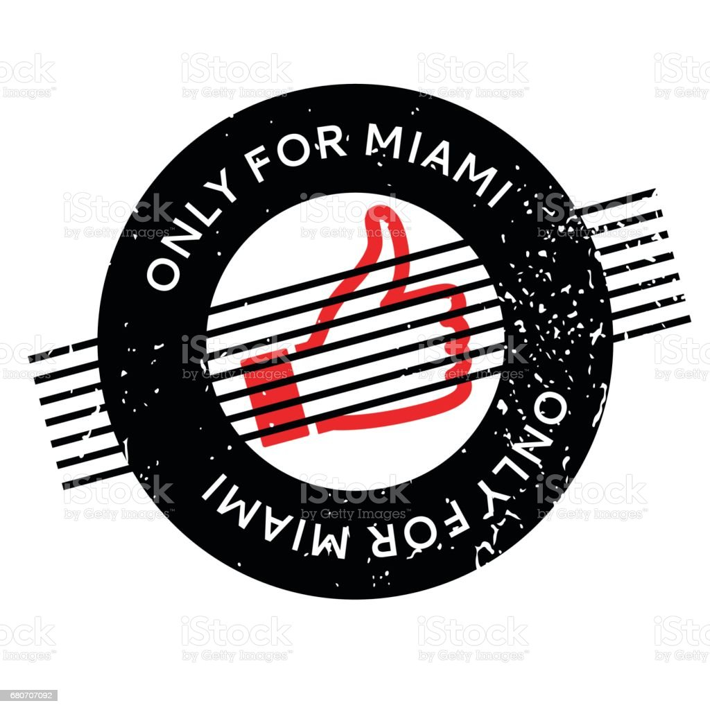 Only For Miami rubber stamp vector art illustration