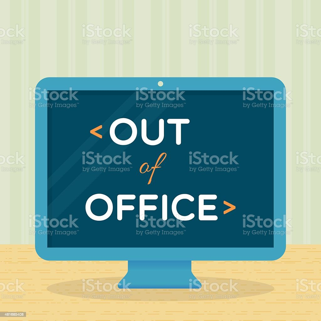 Out of office vector art illustration