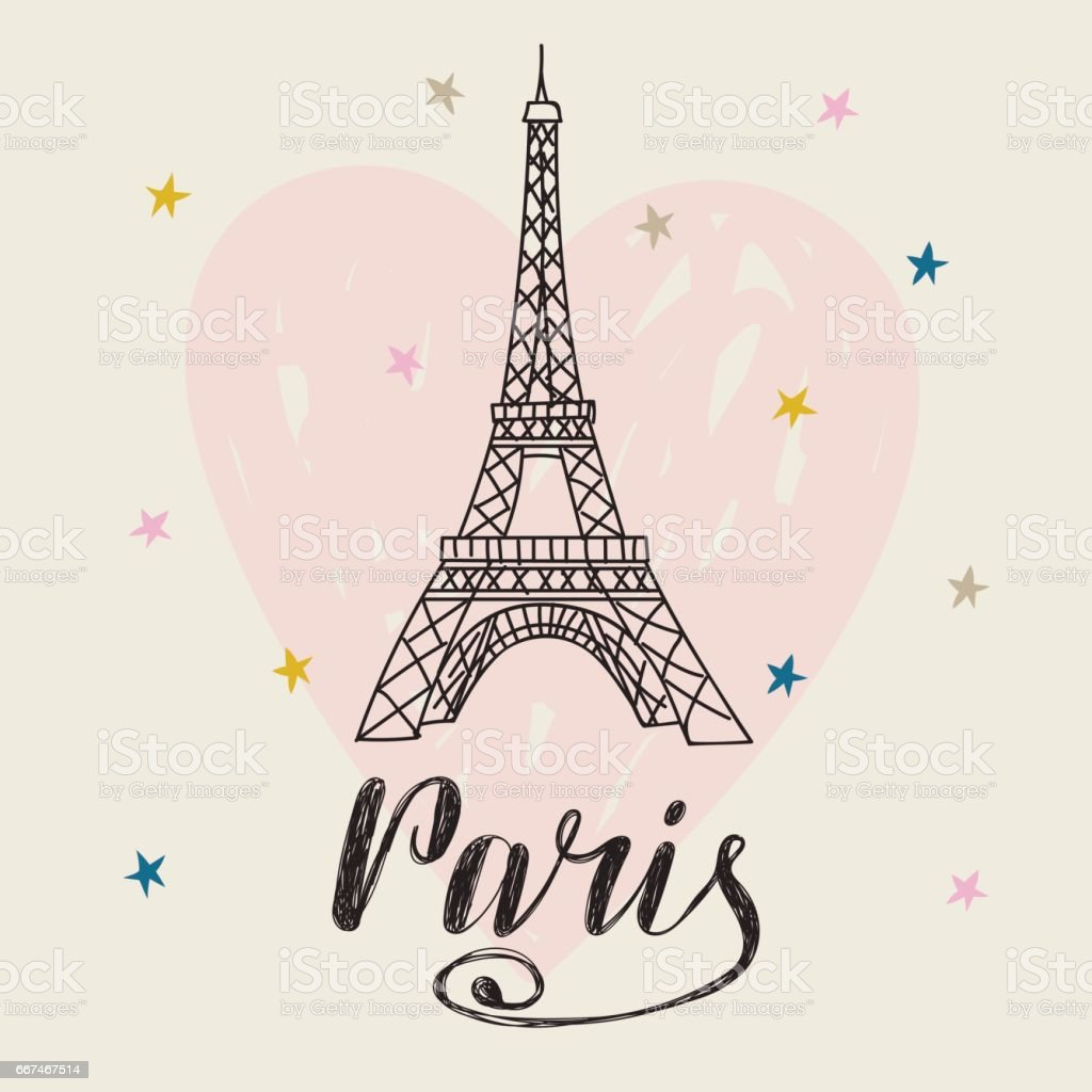 Paris. Hand drawn illustration with Eiffel tower. Romantic card with heart vector art illustration