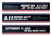 Patriot Day. Eleventh of September. We will never forget