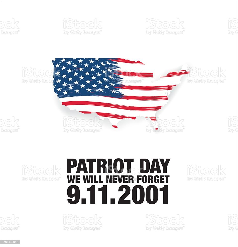 Patriot Day. Eleventh of September. We will never forget vector art illustration