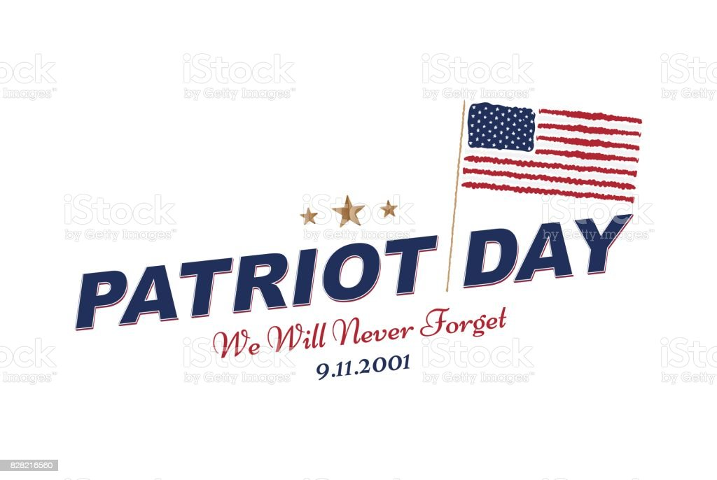 Patriot Day september 11. 2001 We will never forget. Typography with the flag of the USA on a white background. Vector font combination to the day of memory of the American people. Flat element EPS 10 vector art illustration