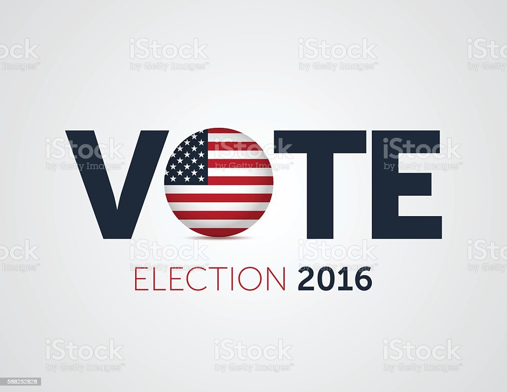 Patriotic 2016 voting poster. Presidential election 2016 vector art illustration