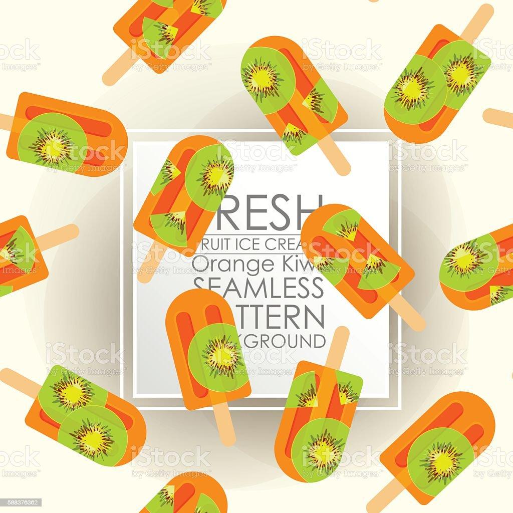 Pattern Seamless fresh fruit ice cream orange kiwi background. vector art illustration