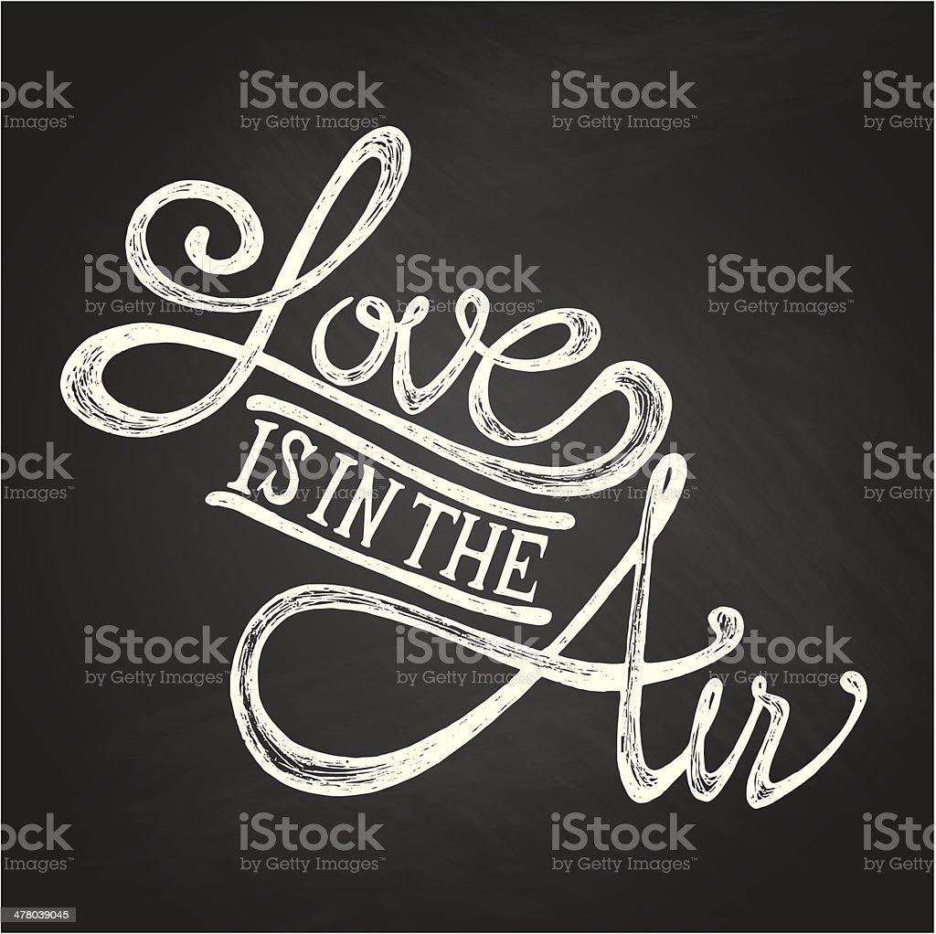 LOVE IS IN THE AIR - phrase vector art illustration