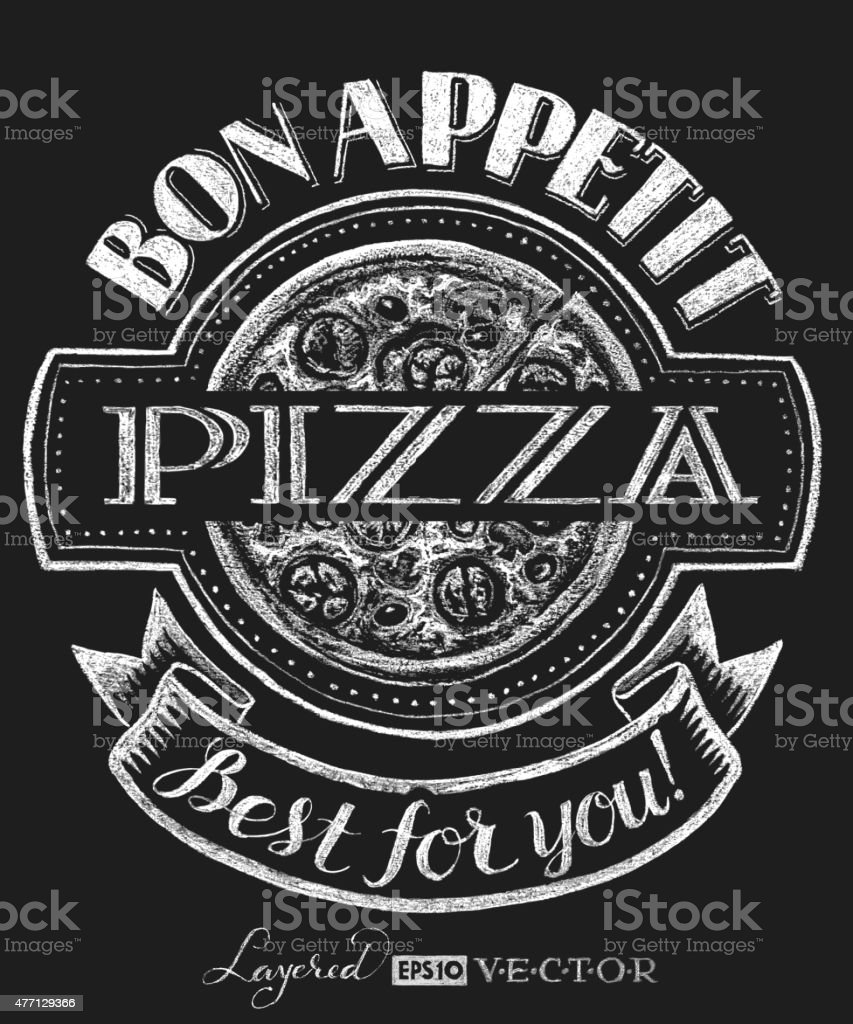 Pizza. Lettering on chalkboard vector art illustration
