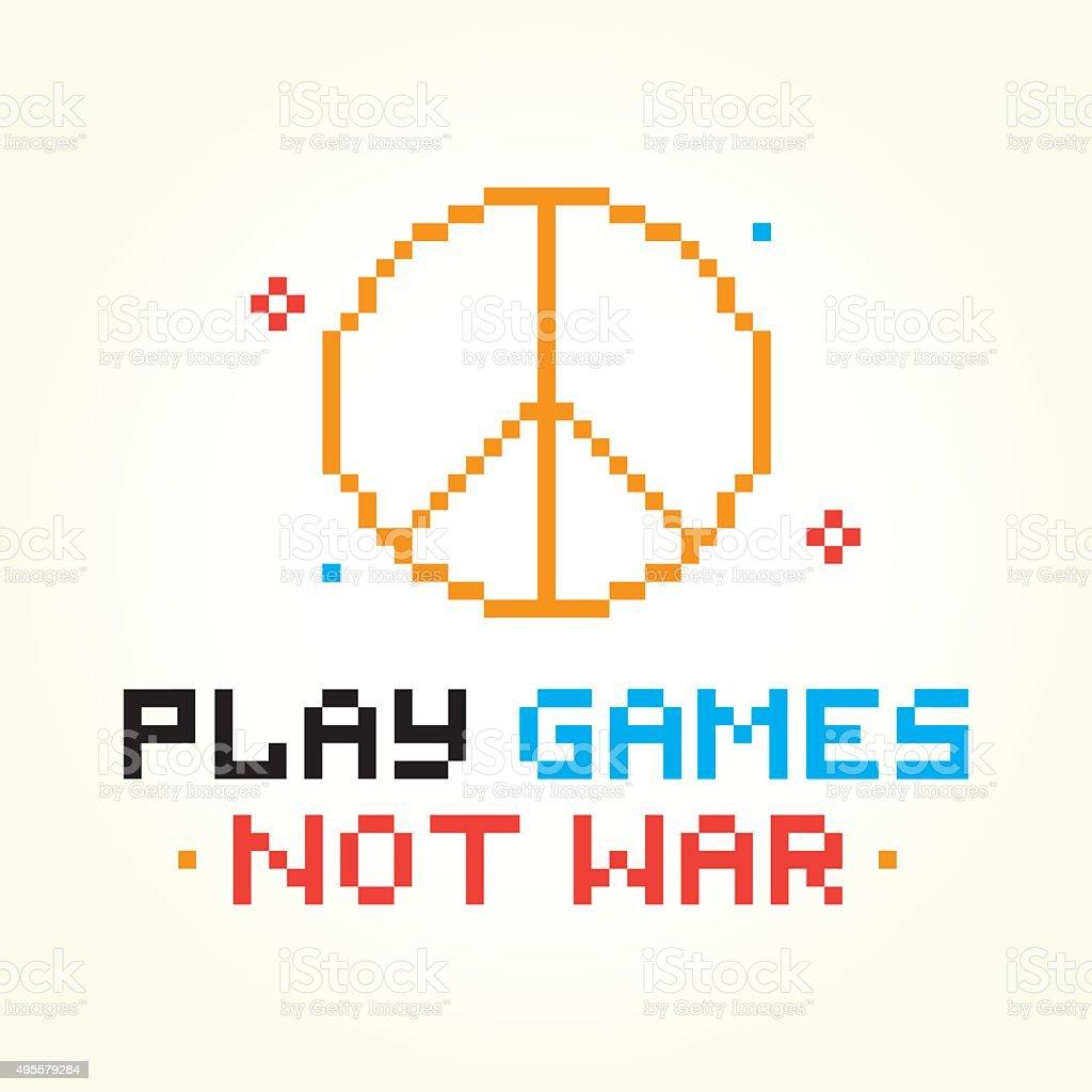 Play games not war vector art illustration