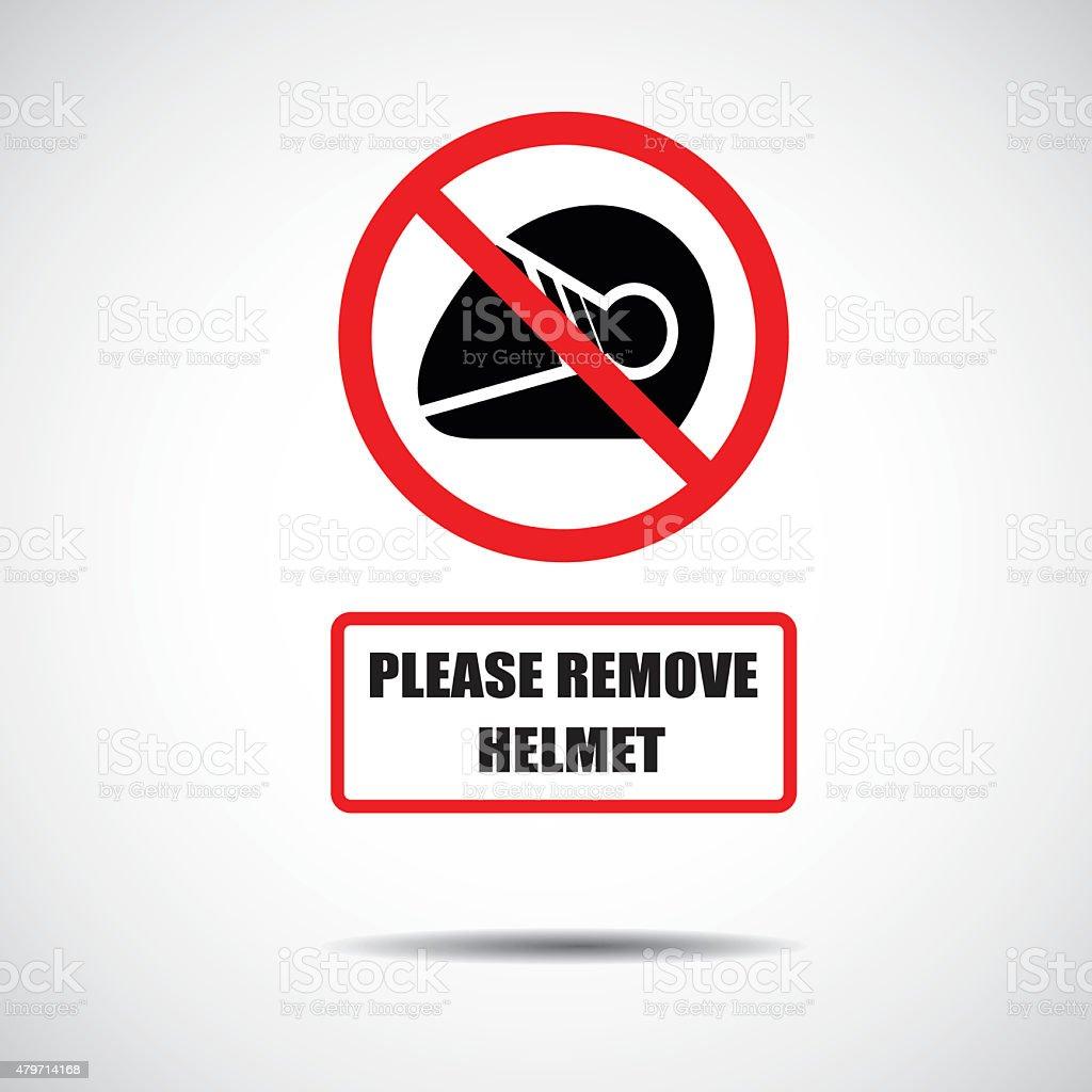 Please remove helmet sign. stock photo