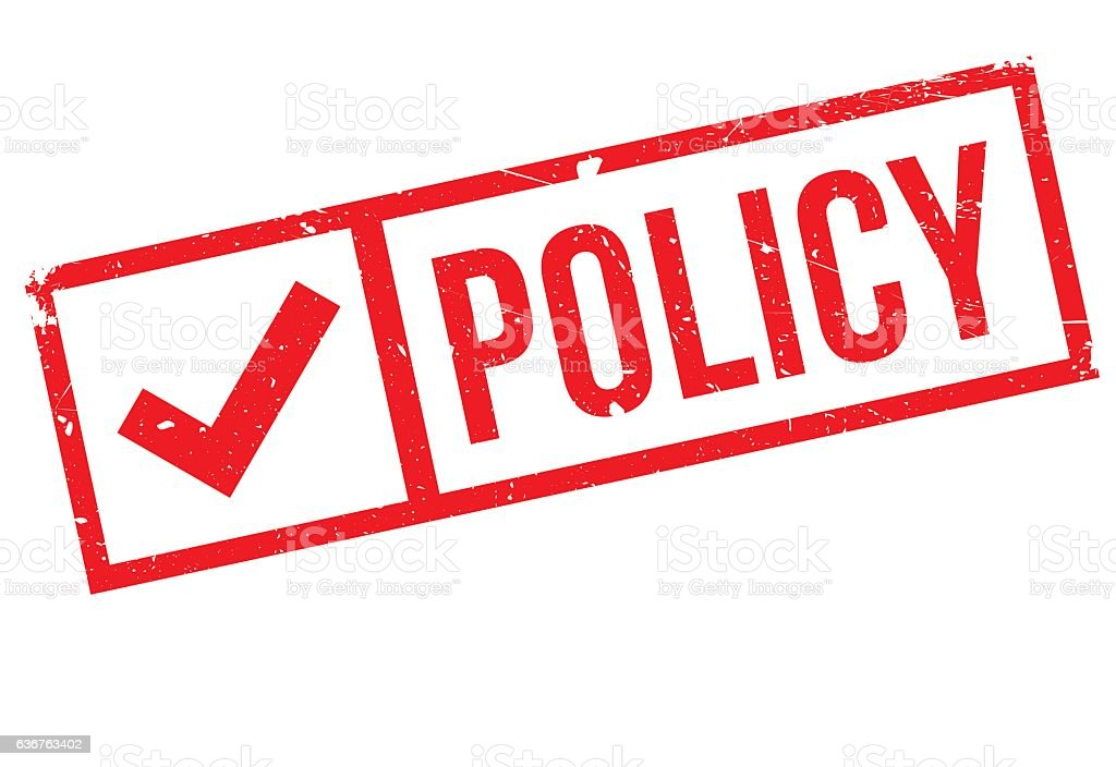 Policy stamp rubber grunge vector art illustration