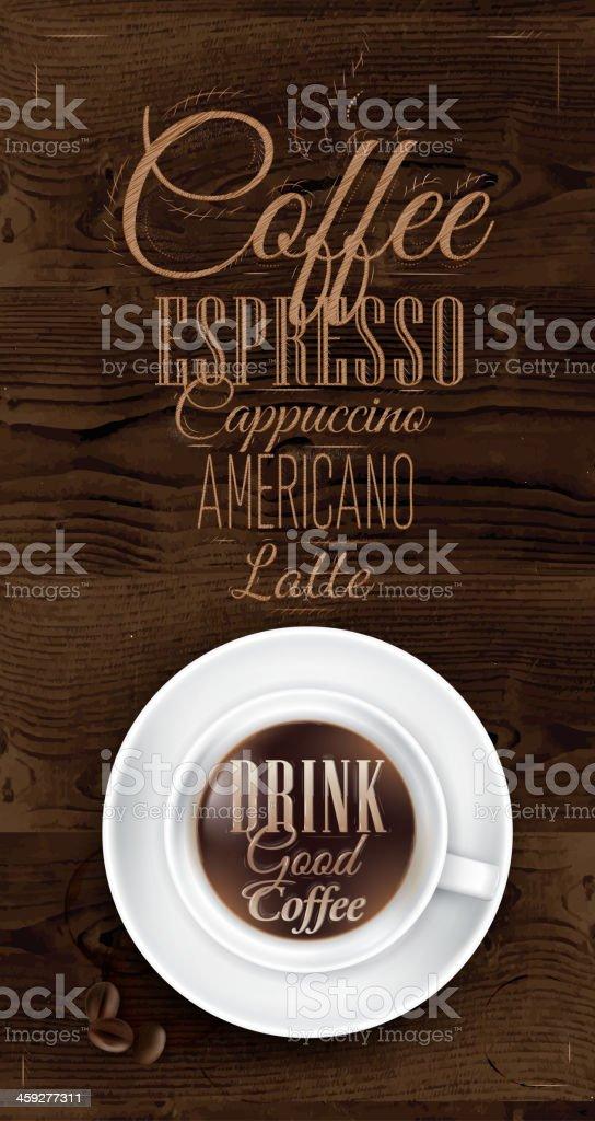 Poster coffee in dark brown wood color. Menu. vector art illustration
