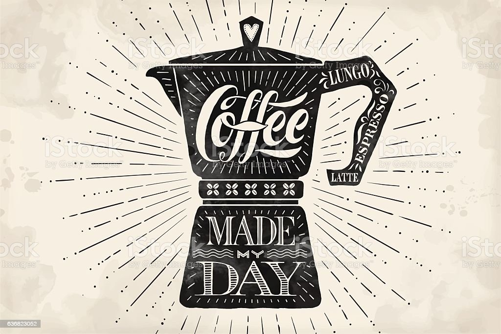 Poster coffee pot moka with hand drawn lettering vector art illustration