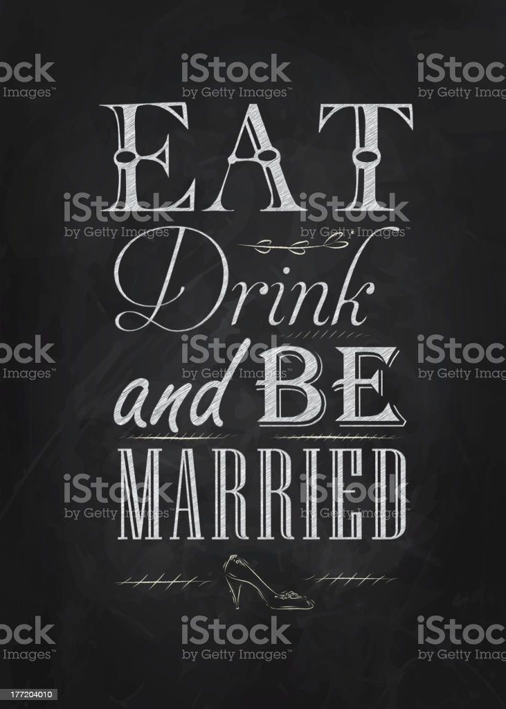 Poster Eat drink and bu marrie chalk vector art illustration