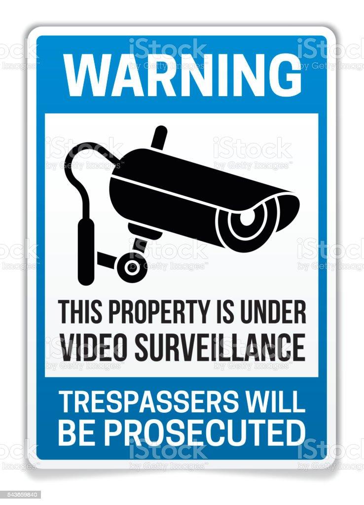 Property Under Video Surveillance Warning Sign vector art illustration
