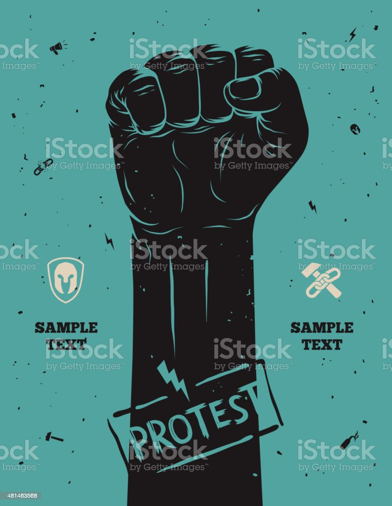 Protest poster, raised fist held in protest vector art illustration