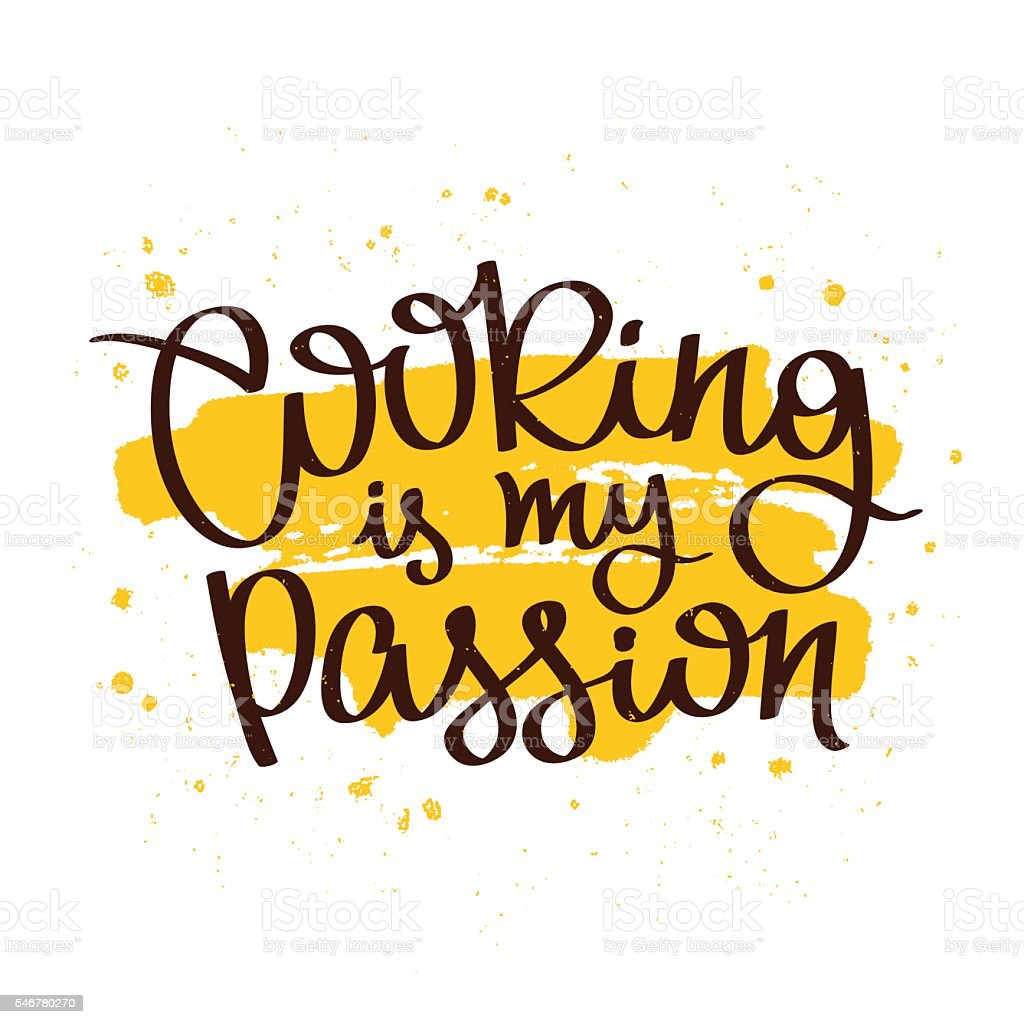 Quote Cooking is my passion vector art illustration