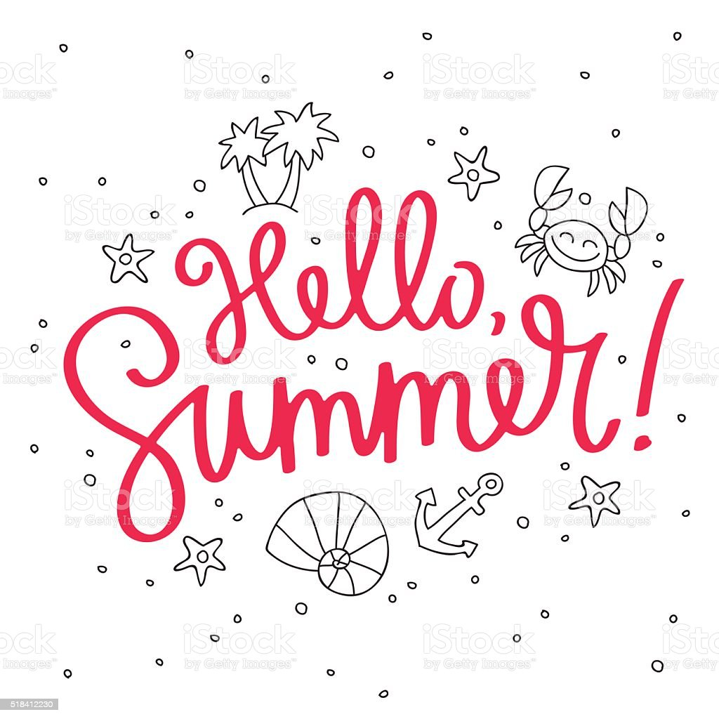 Quote Hello Summer Fashionable Calligraphy stock vector art 518412230  iStock