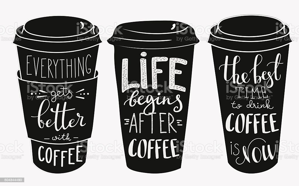 Quote lettering on coffee paper cup shape set vector art illustration
