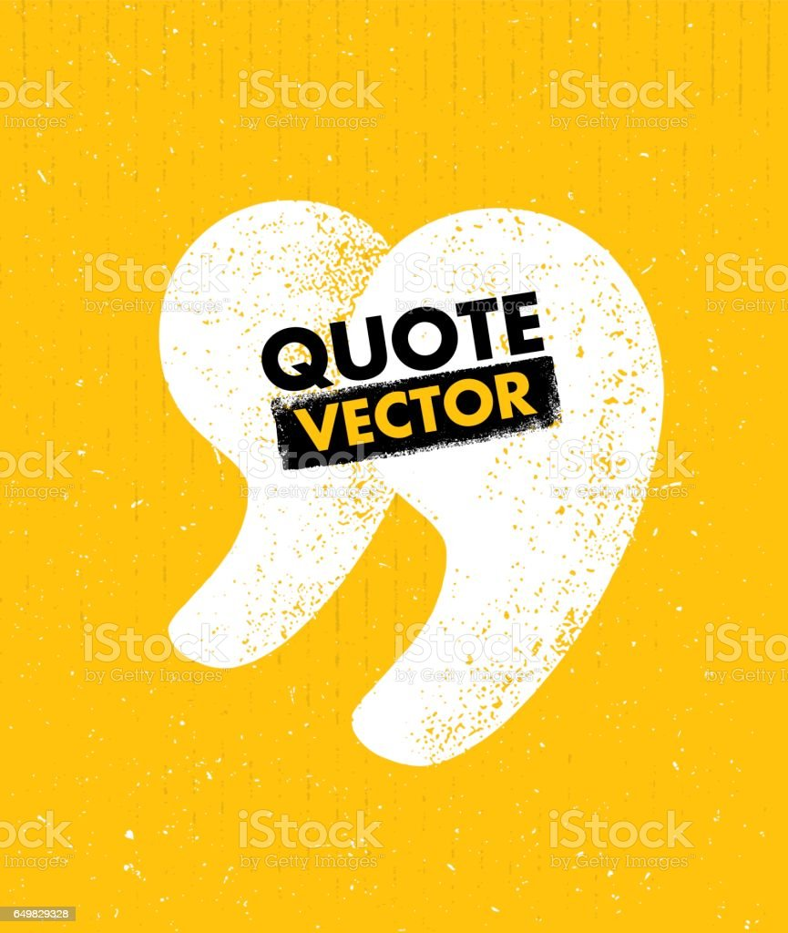Quote sign icon. Quotation mark rough vector illustration vector art illustration