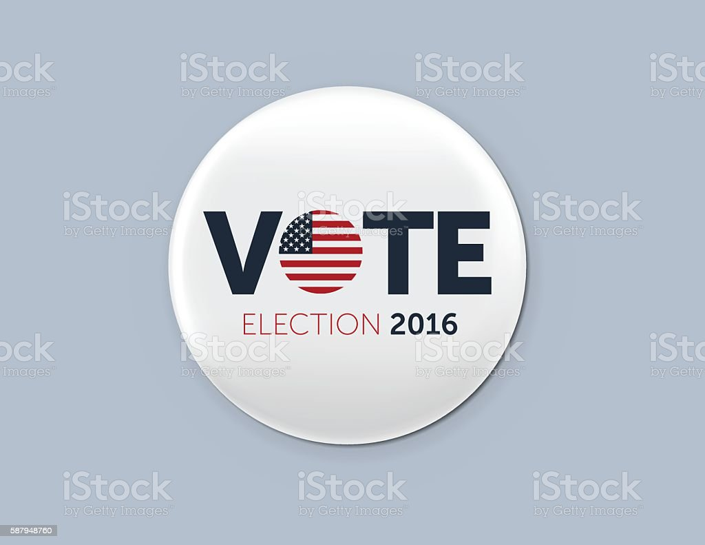Realistic round badge with shadow. Presidential election 2016 vector art illustration