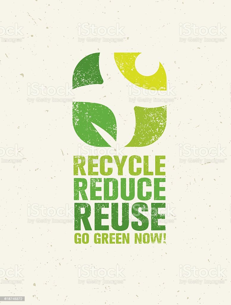 Recycle Reduce Reuse Rough Eco Green Banner Concept vector art illustration