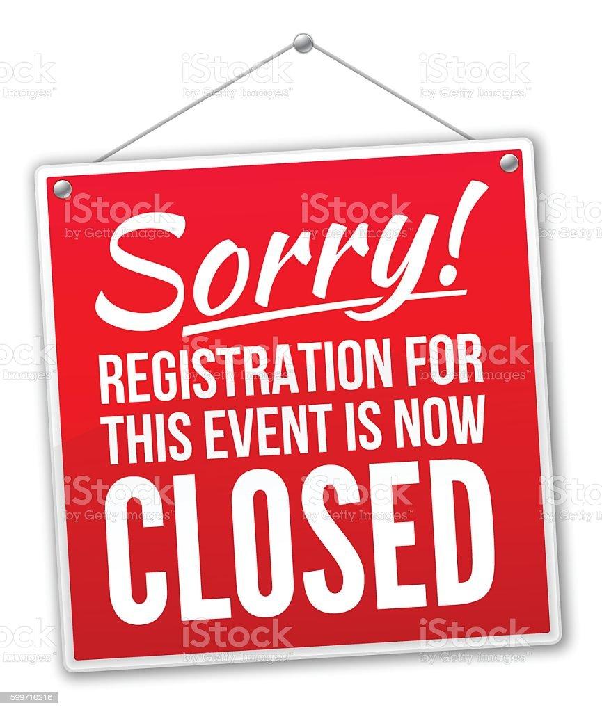 Registration Closed Sign vector art illustration