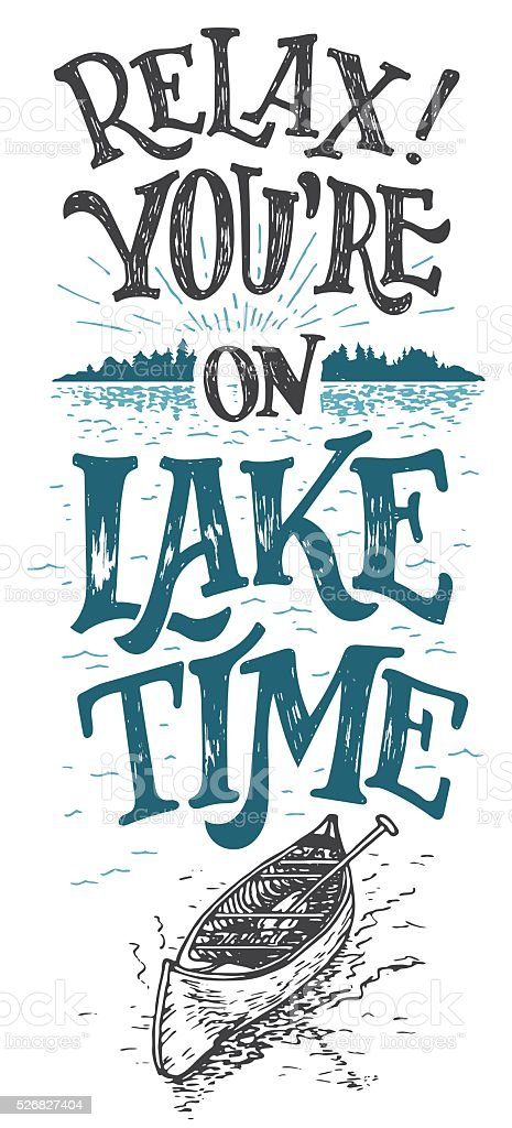 Relax you're on lake time cabine decor sign vector art illustration