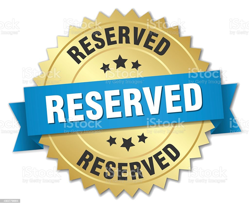 reserved 3d gold badge with blue ribbon vector art illustration