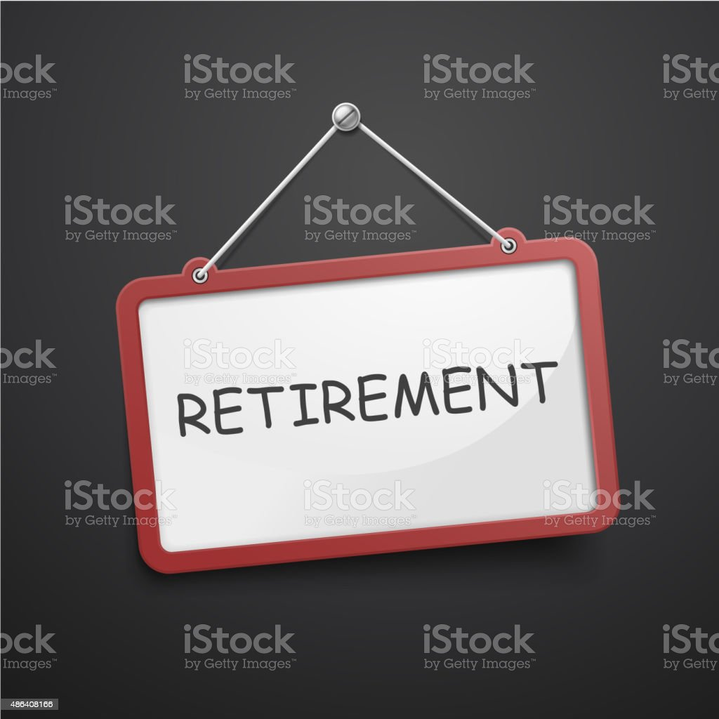 retirement hanging sign vector art illustration