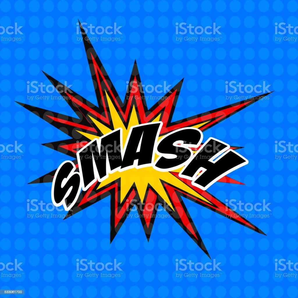 retro cartoon explosion pop art comic smash symbol. Vector vector art illustration