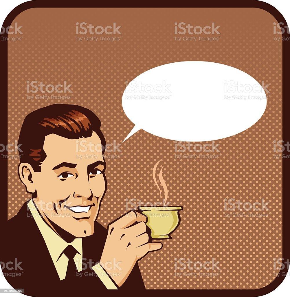 Retro Man Drinking Coffee With Speech Balloon vector art illustration