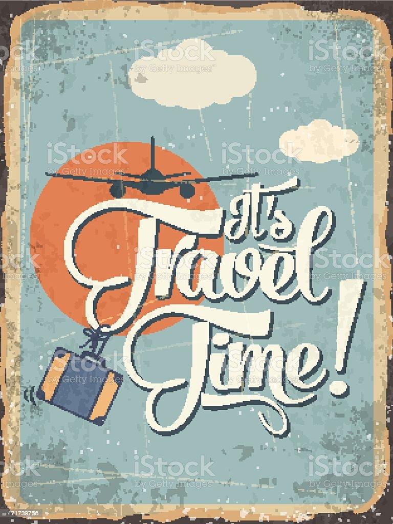 Retro metal sign 'it's travel time' vector art illustration