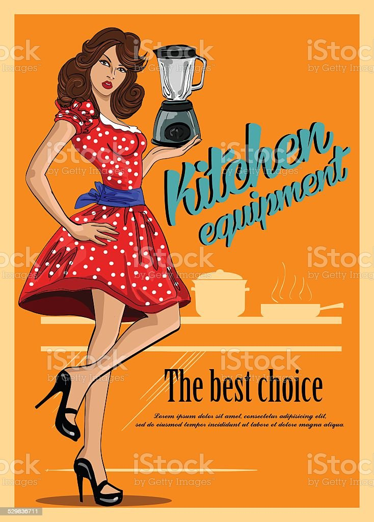 Retro poster of kitchen equipment. With  beautiful woman in a vector art illustration