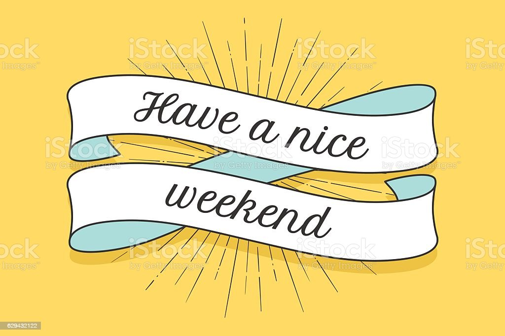Ribbon with inscription Have a nice weekend vector art illustration