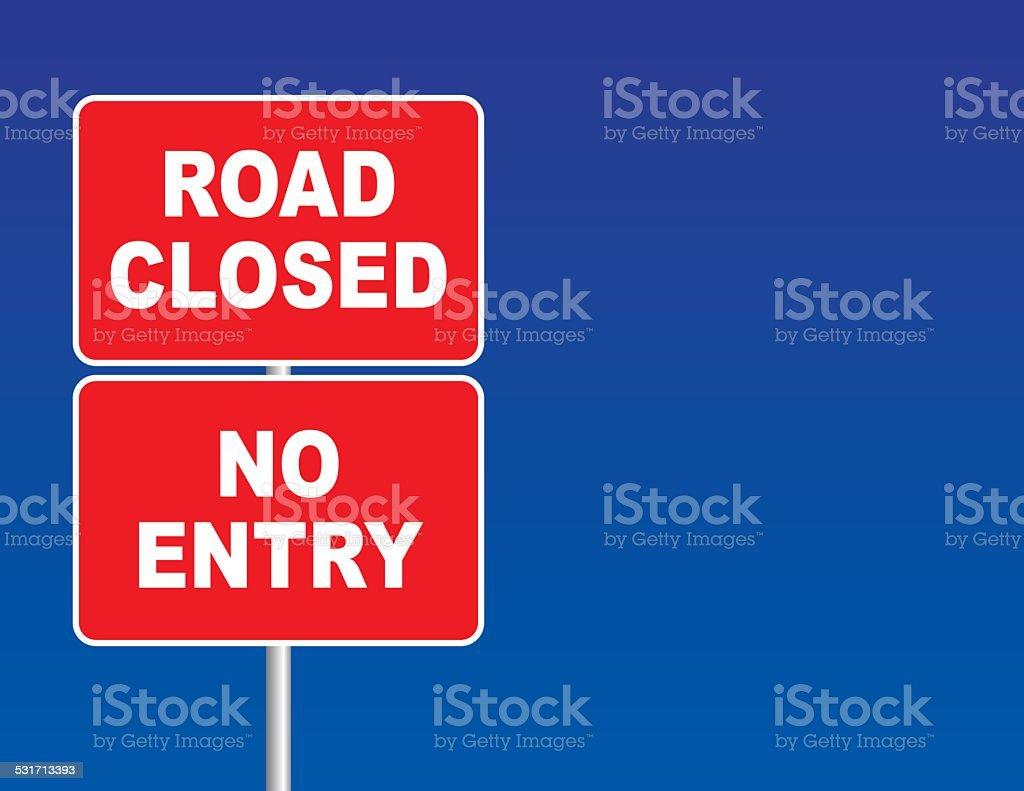 Road Closed Sign vector art illustration