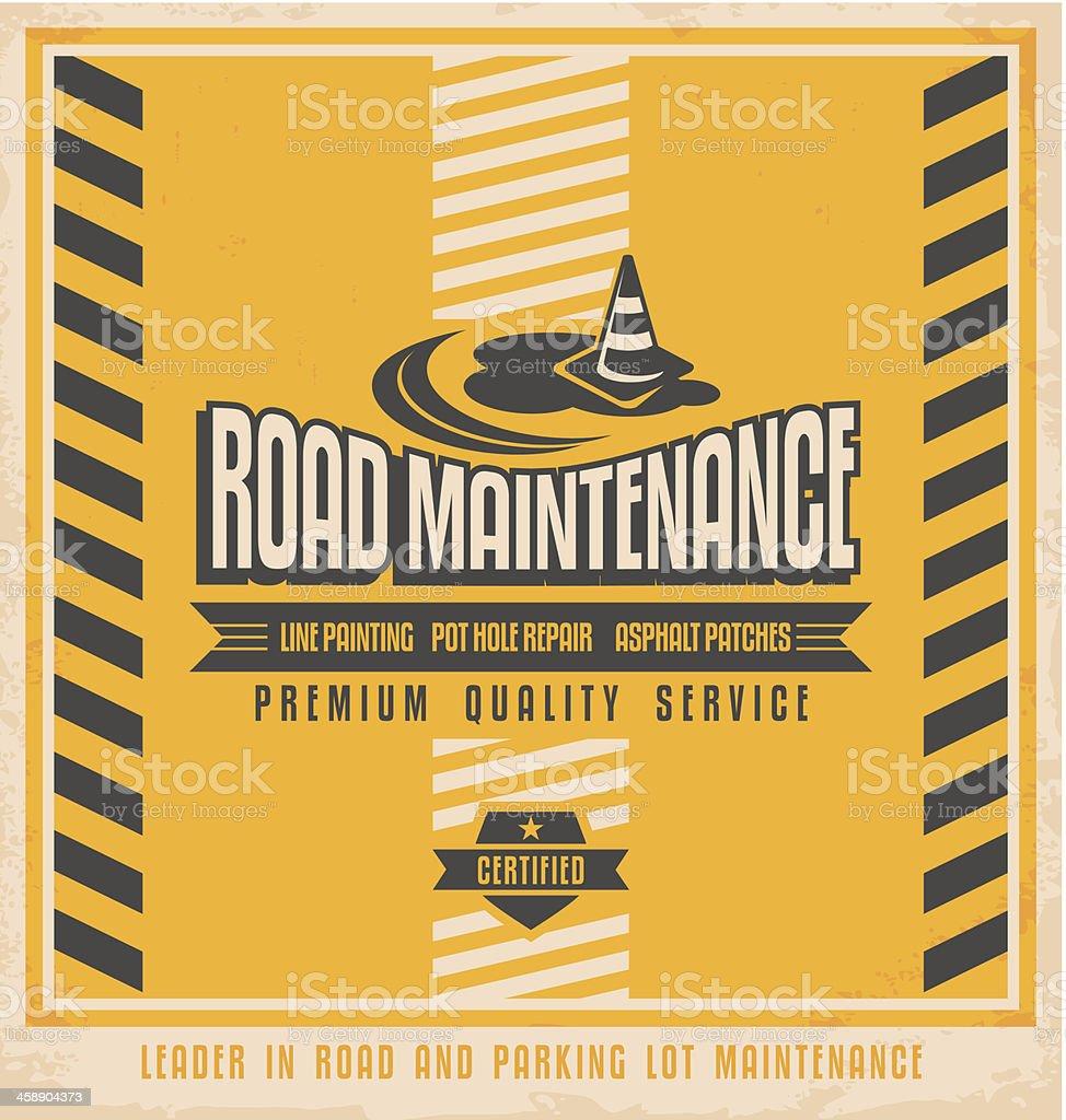 Road construction and maintenance vintage poster design vector art illustration
