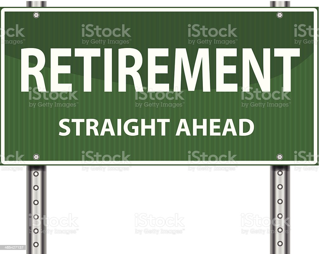 Road Sign | Retirement vector art illustration