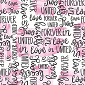 Romantic quote seamless pattern. Love text print for valentine day