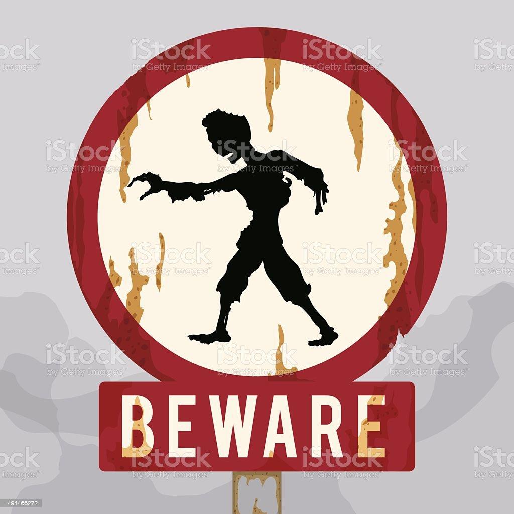 Rusty Warning Zombie Sign. vector art illustration