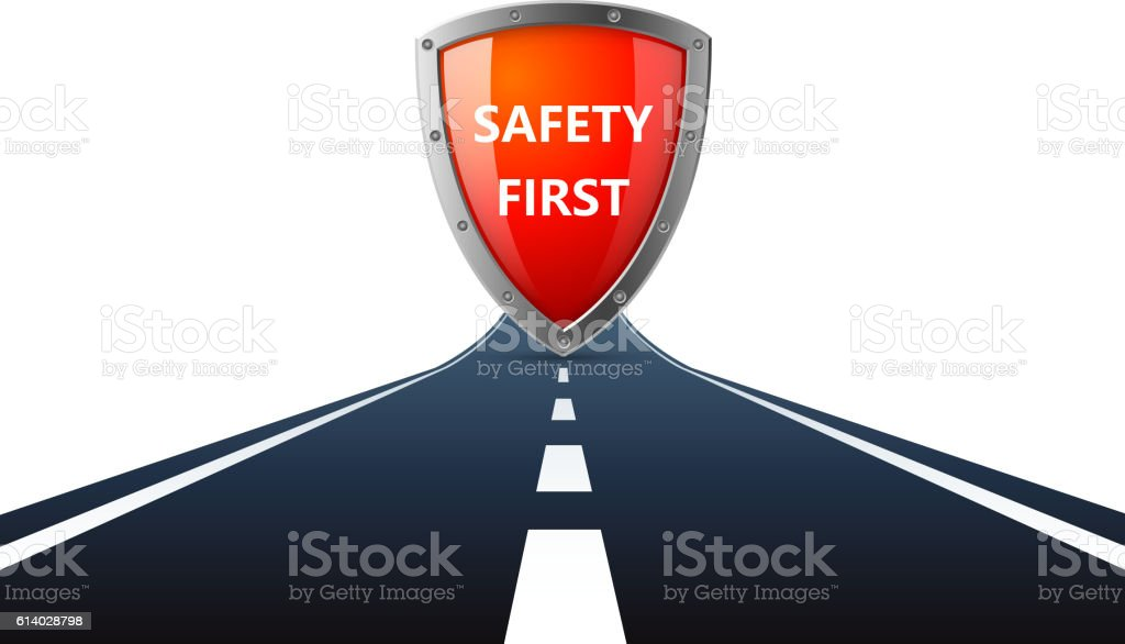 Safety first sign on road vector art illustration