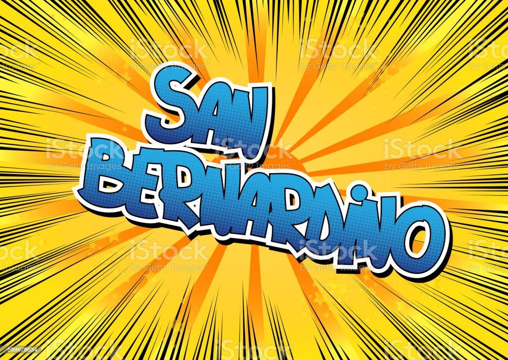 San Bernardino - Comic book style word. vector art illustration