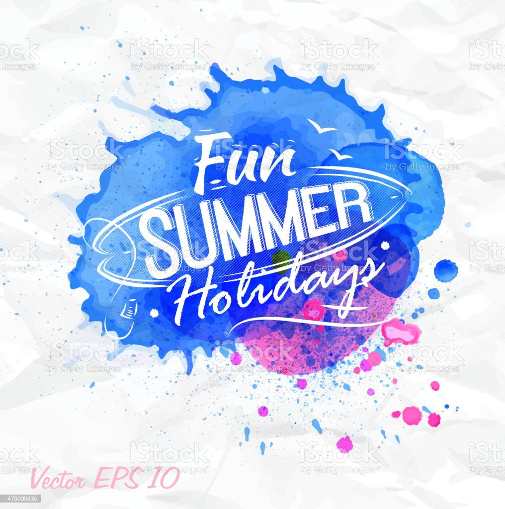 Sand watercolor spot with lettering Fun summer holidays blue. vector art illustration