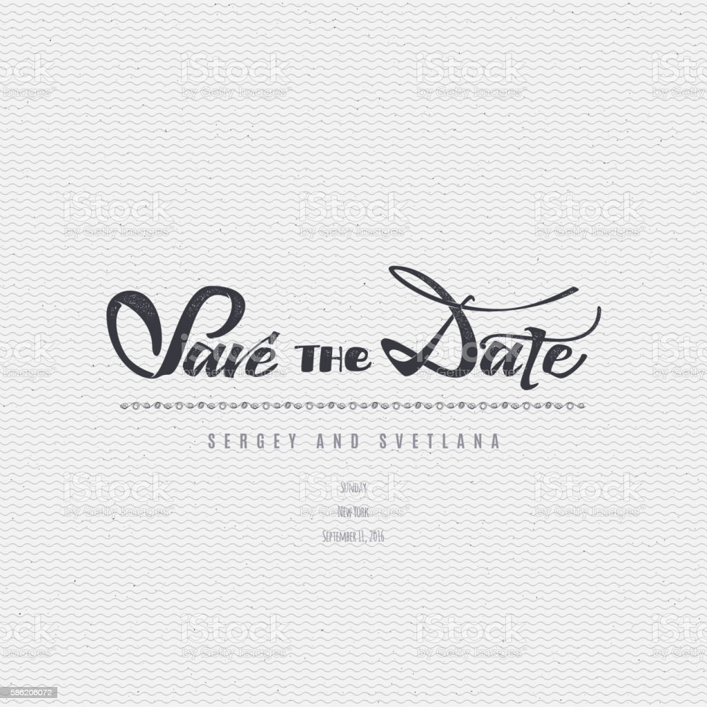 Save the date - calligraphic lettering badge label for design vector art illustration