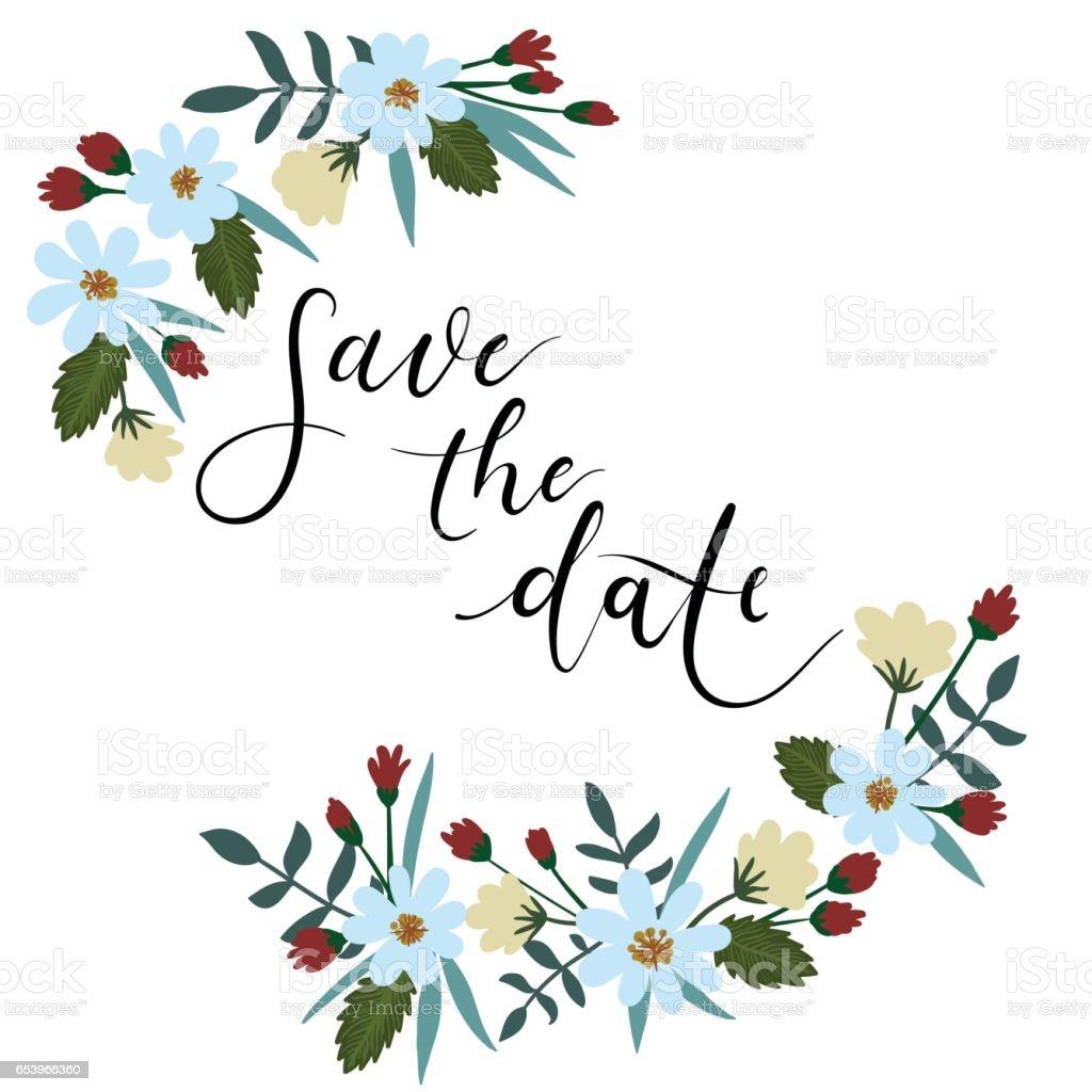 Save The Date Hand Lettering Floral Greeting Card. Modern Calligraphy vector art illustration