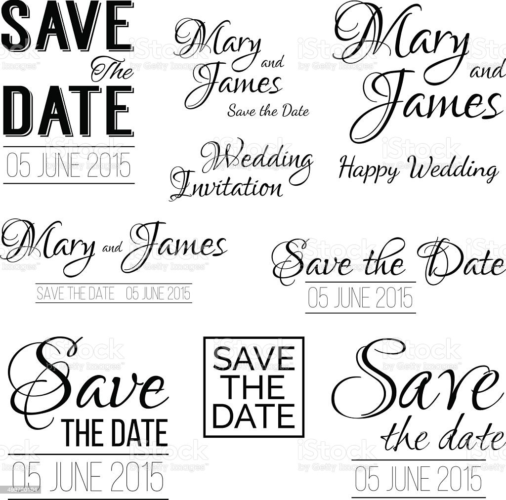 Save the date logos. Set of wedding invitation vintage typography vector art illustration