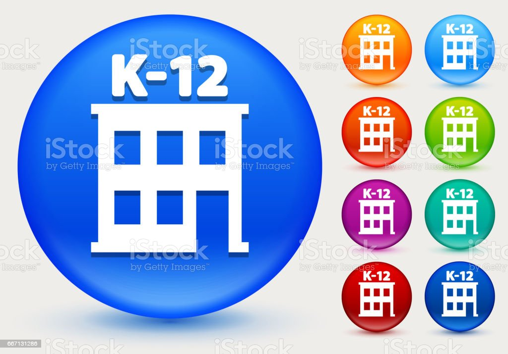 K-12 School Icon on Shiny Color Circle Buttons vector art illustration