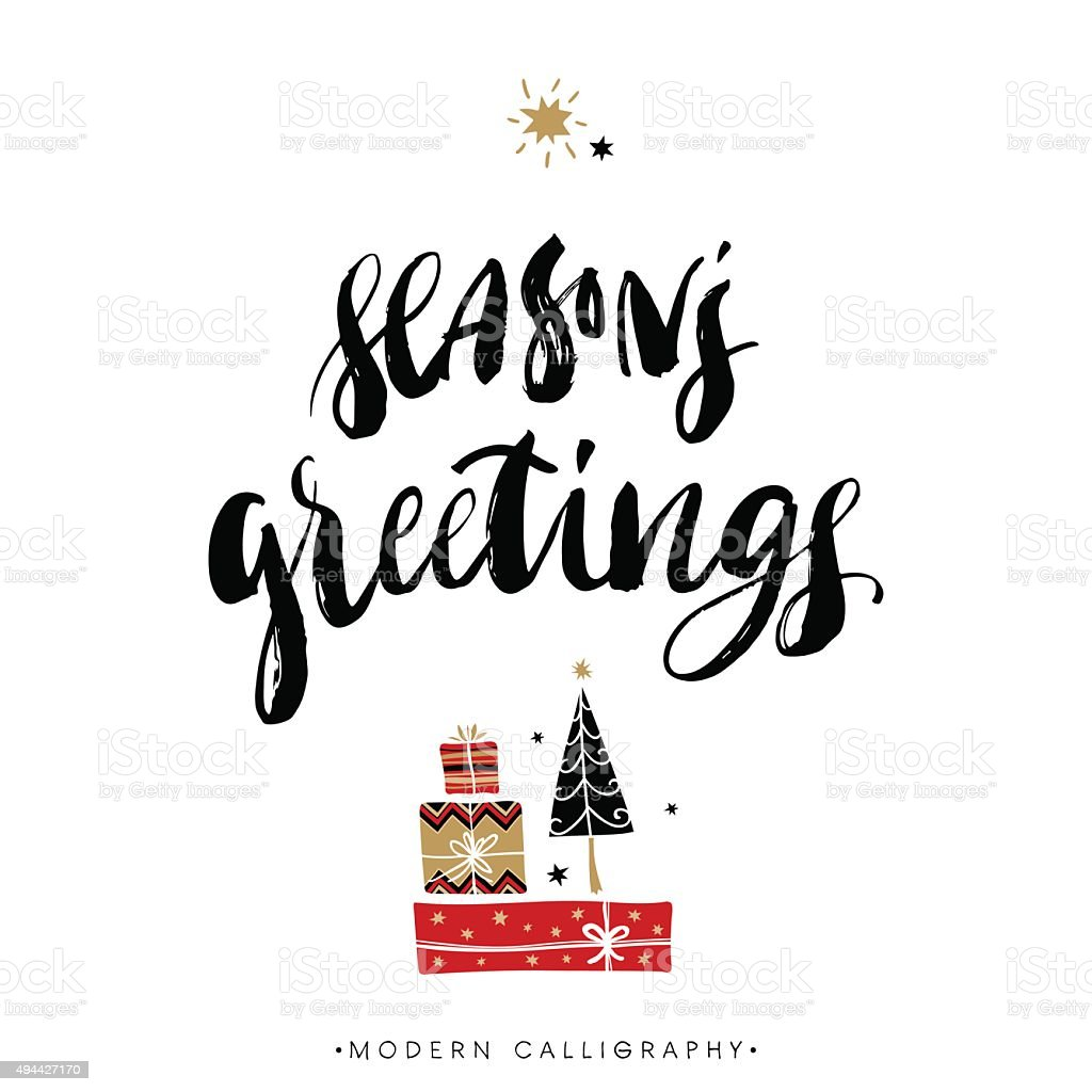Season's greetings. Christmas calligraphy. vector art illustration