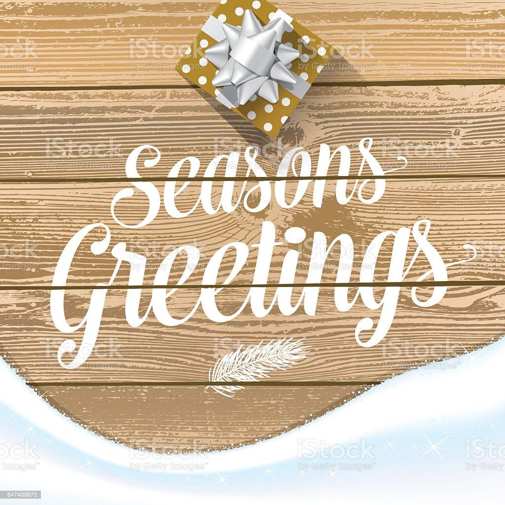 Seasons Greetings with gift box & snow vector art illustration